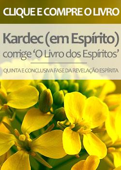 """Kardec (em Espírito) corrige """"O Livro dos Espíritos"""""""